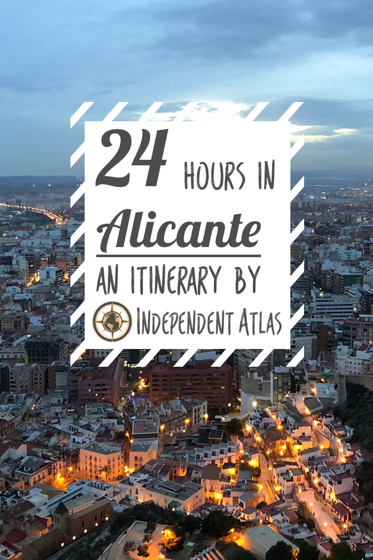 24 hours in Alicante an itinerary for a day in Alicante Pinterest Pin